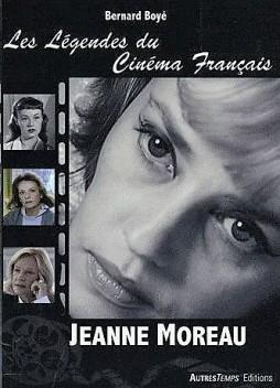 les-legendes-du-cinema-francais-jeanne-moreau-de-bernard-boye-livre-895054630_L