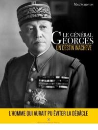 max-schiavon-le-general-georges-un-destin-inacheve